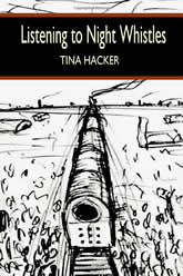 Listening to Night Whistles by Tina Hacker